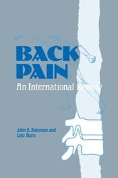 Back Pain - An International Review ebook by J.K. Paterson,L. Burn