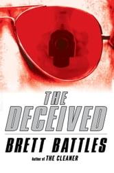 The Deceived ebook by Brett Battles
