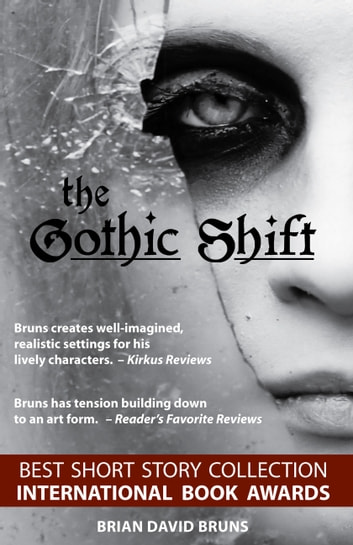 The Gothic Shift ebook by Brian David Bruns