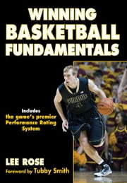 Winning Basketball Fundamentals ebook by Lee Rose