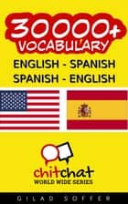 30000+ English - Spanish Spanish - English Vocabulary ebook by Gilad Soffer