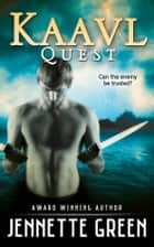 Kaavl Quest ebook by Jennette Green