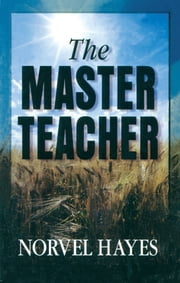 Master Teacher ebook by Hayes, Norvel
