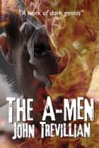 The A-Men ebook by John Trevillian