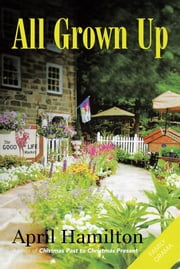 All Grown Up ebook by April Hamilton