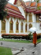 A Bangkok Temple Treasure Map: for Khaosan Road & Dusit ebook by Willy Thorn