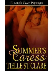 Summer's Caress (Wolf's Heritage, Book Two) ebook by Tielle St. Clare