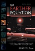 The Earther Equation ebook by Kenneth Tam