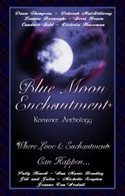 Blue Moon Enchantment ebook by Dawn Thompson