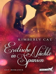 Erotische Nächte in Spanien ebook by Kimberly Cat