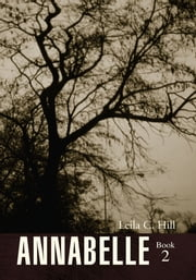 Annabelle Book 2 ebook by Leila C. Hill