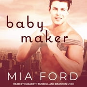 Baby Maker audiobook by Mia Ford