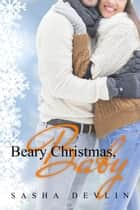 Beary Christmas, Baby ebook by Sasha Devlin