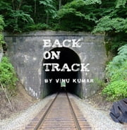 Back On Track ebook by Vinu Kumar