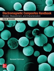 Electromagnetic Composites Handbook, Second Edition ebook by Rick Moore