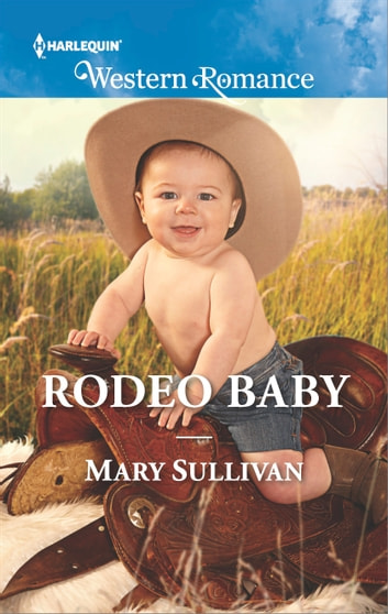 Rodeo Baby ebook by Mary Sullivan
