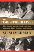 The Time of Their Lives ebook by Al Silverman