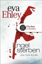 Engel sterben ebook by Eva Ehley