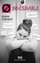 Indésirable - 41. Le rejet social ebook by Ariane Charland