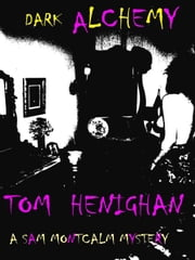 Dark Alchemy ebook by Tom Henighan