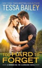 Too Hard to Forget ebook by