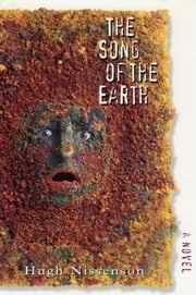 The Song of the Earth ebook by Hugh Nissenson