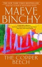 The Copper Beech ebook by Maeve Binchy