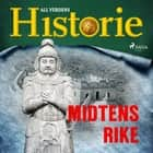 Midtens rike audiobook by All Verdens Historie