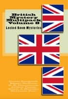British Mystery Multipack Volume 8 ebook by Israel Zangwill, Edgar Wallace, G. K. Chesterton