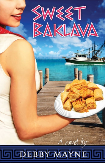 Sweet Baklava ebook by Debby Mayne
