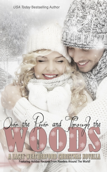 Over the River and Through the Woods ebook by Lacey Weatherford