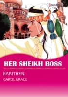 Her Sheikh Boss (Harlequin Comics) - Harlequin Comics ebook by Carol Grace, Earithen