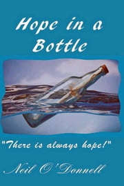 Hope in a Bottle ebook by Neil O'Donnell