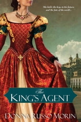 The King's Agent ebook by Donna Russo Morin