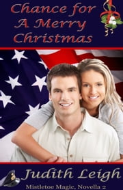 Chance for A Merry Christmas ebook by Judith Leigh