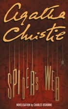 Spider's Web ebook by Agatha Christie, Charles Osborne