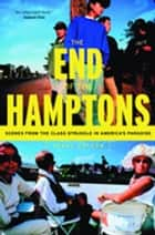 The End of the Hamptons ebook by Corey Dolgon
