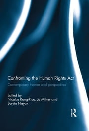 Confronting the Human Rights Act 1998 - Contemporary themes and perspectives ebook by