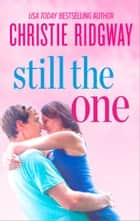 Still the One ebook by Christie Ridgway