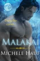 Malakai ebook by Michele Hauf