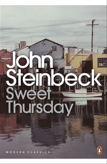 Sweet Thursday ebook by Mr John Steinbeck