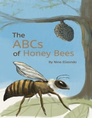 The ABCs of Honey Bees