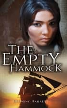 The Empty Hammock ebook by Brenda Barrett