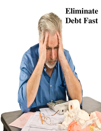 Eliminate Debt Fast ebook by V.T.