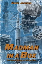 Madman in a Box - The Social History of 'Doctor Who' ebook by David Johnson