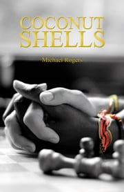 Coconut Shells ebook by Michael Rogers