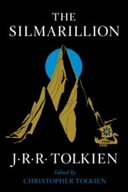 The Silmarillion ebook by J.R.R. Tolkien