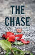 The Chase ebook by Pamela Humphrey
