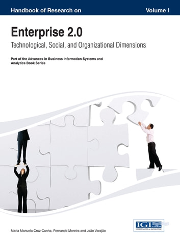 Handbook of Research on Enterprise 2.0 - Technological, Social, and Organizational Dimensions ebook by
