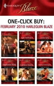One-Click Buy: February 2010 Harlequin Blaze